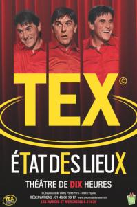 Affiche-spectacle-TEX-Etat-des-Lieux-au-Théâtre-de-Dix-Heures-Paris-humour-humoriste